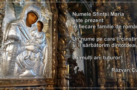 Mesaj de felicitare de Sfânta Maria din partea lui Răvan Cuc
