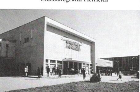 """Memoria locului: Cinematograful """"Pietricica"""" Piatra-Neamț"""