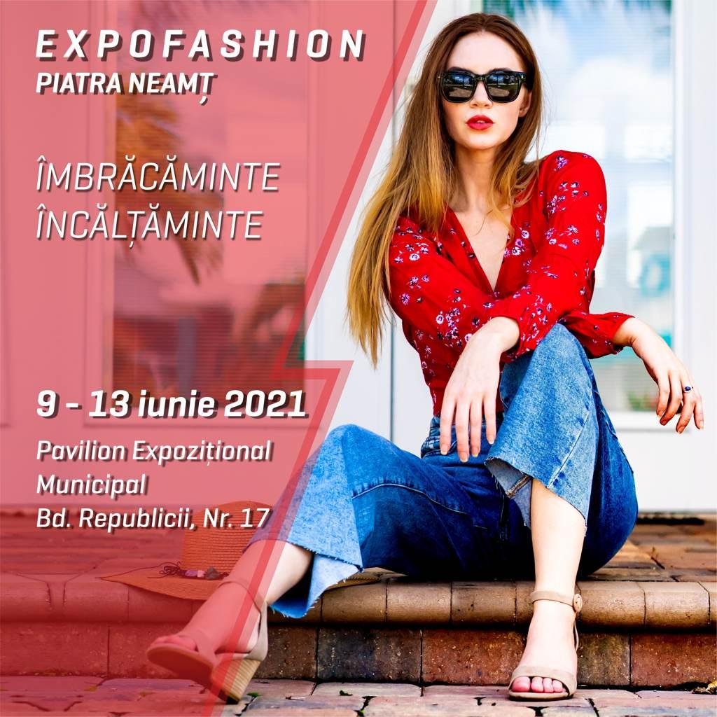 EXPOFASHION iunie 2021 Piatra Neamt