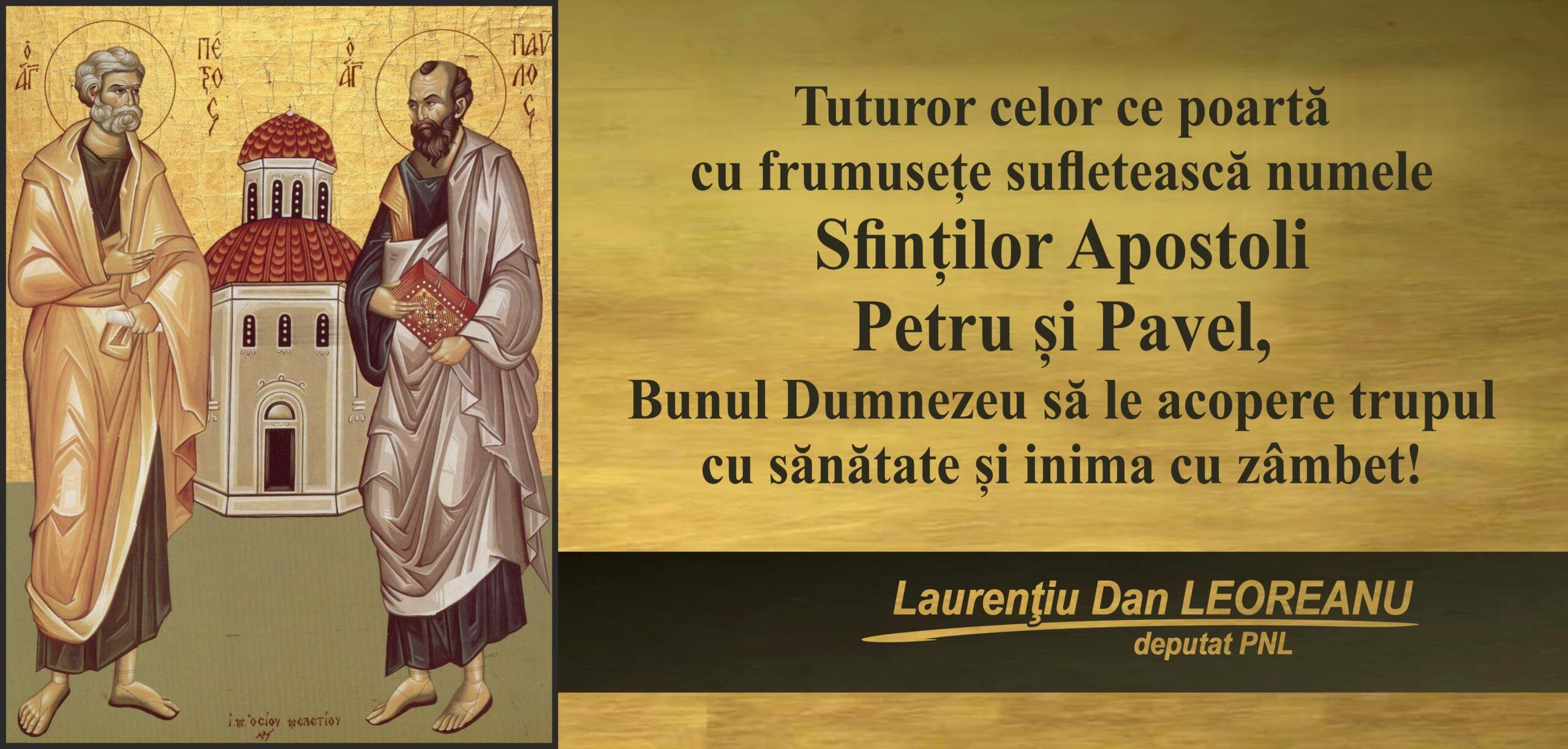 Felicitare de Sf. Apostoli Petru şi Pavel din partea deputatului PNL Laurenţiu Leoreanu
